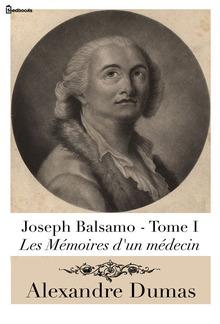 Joseph Balsamo - Tome I (Les Mémoires d'un médecin) PDF