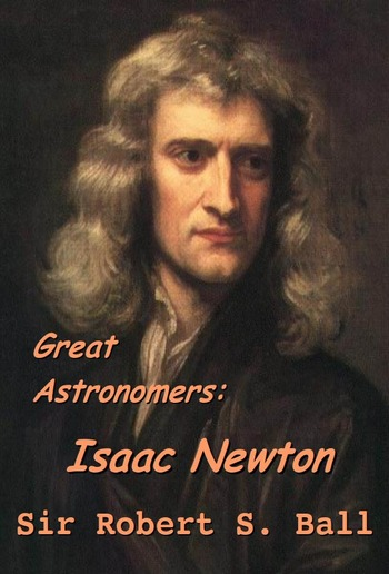 Great Astronomers: Isaac Newton PDF