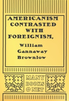Americanism Contrasted with Foreignism PDF