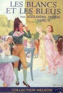 Les Blancs et les Bleus - Tome II PDF