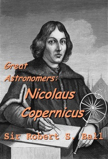 Great Astronomers: Nicolaus Copernicus PDF