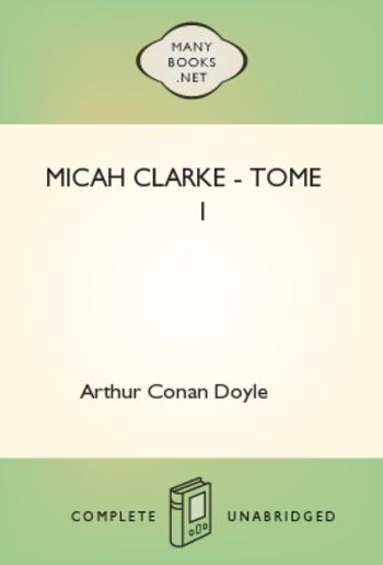 Micah Clarke - Tome I PDF