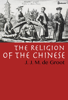 The Religion of The Chinese PDF