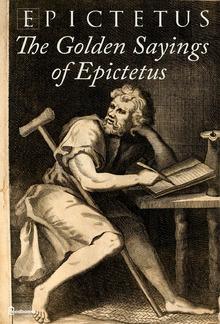 The Golden Sayings of Epictetus PDF