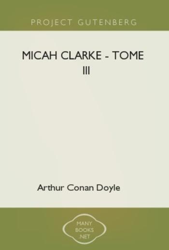 Micah Clarke - Tome III PDF