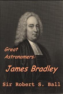 Great Astronomers:  James Bradley PDF
