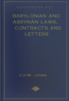 Babylonian and Assyrian Laws, Contracts and Letters PDF