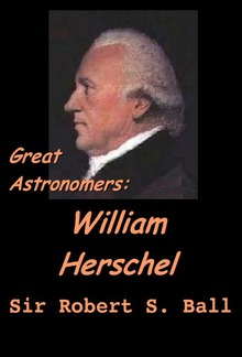 Great Astronomers:  William Herschel PDF