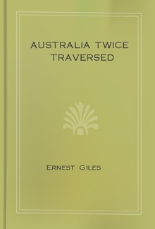 Australia Twice Traversed PDF