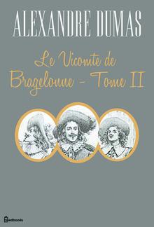 Le Vicomte de Bragelonne - Tome II PDF
