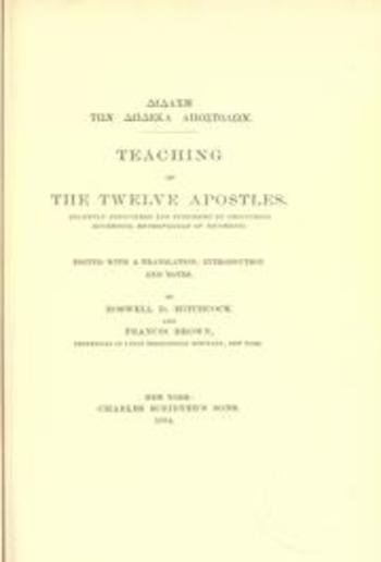 Διδαχή των Δώδεκα αποστόλων = Teaching of the Twelve Apostles PDF