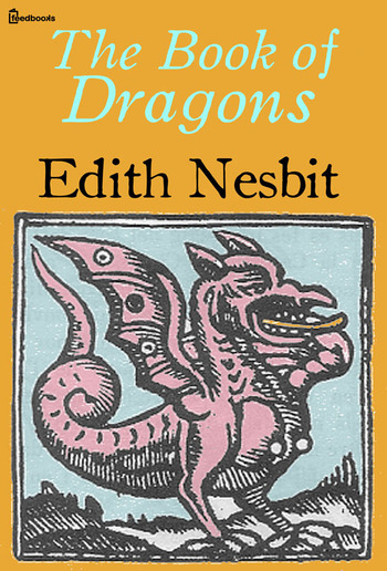 The Book of Dragons PDF