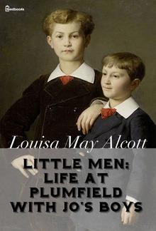Little Men: Life At Plumfield With Jo's Boys PDF