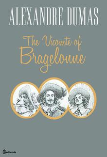 The Vicomte of Bragelonne PDF