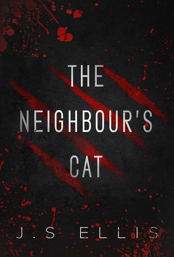 The Neighbour's Cat: A Short Story PDF