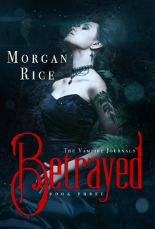 Betrayed (Book #3 in the Vampire Journals series) PDF