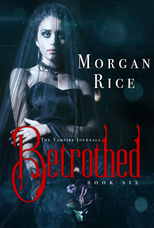 Betrothed (Book #6 in the Vampire Journals series) PDF