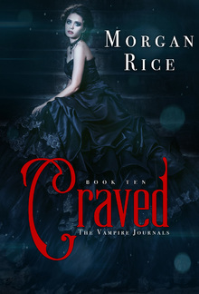 Craved (Book #10 in the Vampire Journals series) PDF