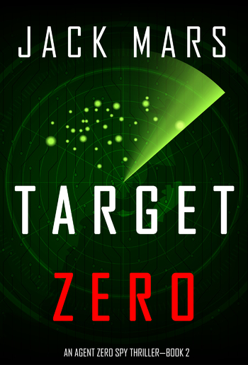 Target Zero (Book #2 in An Agent Zero Spy Thriller series) PDF