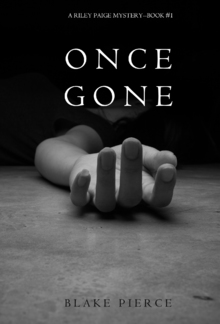 Once Gone (Book #1 in Riley Paige Mystery series) PDF