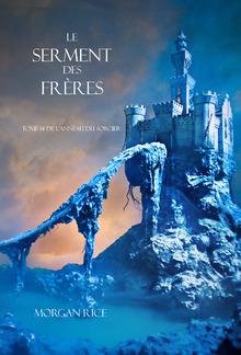 Le Serment des Frères (Tome 14 de L'anneau Du Sorcier) PDF