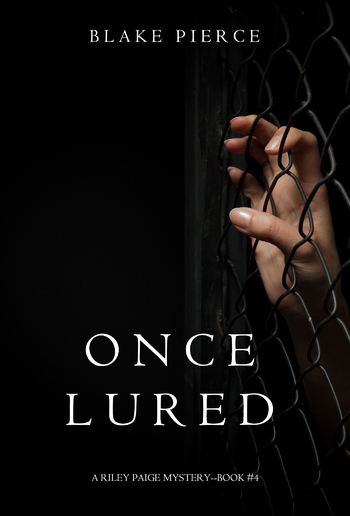 Once Lured (Book #4 in Riley Paige Mystery series) PDF