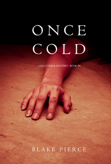 Once Cold (Book #8 in Riley Paige Mystery series) PDF