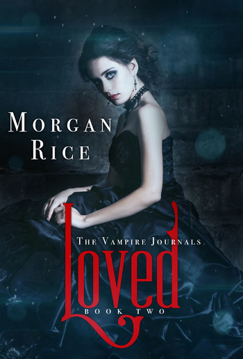 Loved (Book #2 in the Vampire Journals series) PDF
