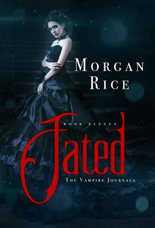 Fated (Book #11 in the Vampire Journals series) PDF