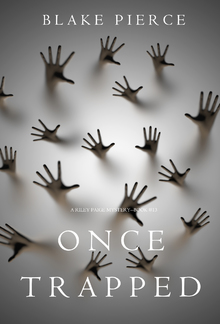 Once Trapped (Book #13 in Riley Paige Mystery series) PDF
