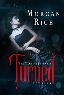 Turned (Book #1 in the Vampire Journals series) PDF