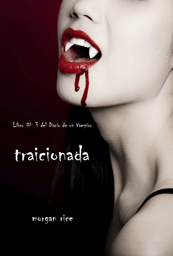 Traicionada (Libro # 3 Del Diario Del Vampiro) PDF