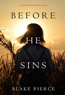 Before He Sins (Book #7 in Mackenzie White Mystery series) PDF