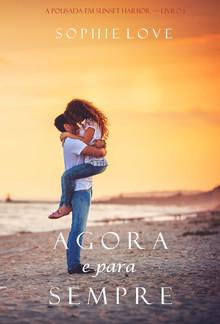 Agora e Para Sempre (A Pousada em Sunset Harbor – Livro 1) PDF