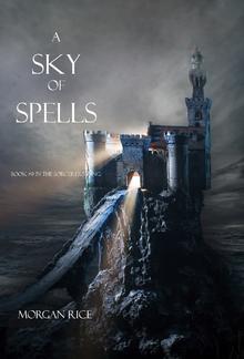 A Sky of Spells (Book #9 in the Sorcerer's Ring series) PDF
