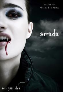 Amada (Livro #2 na série Memórias de um Vampiro) PDF