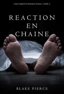 Réaction en Chaîne (Une Enquête de Riley Paige – Tome 2) PDF
