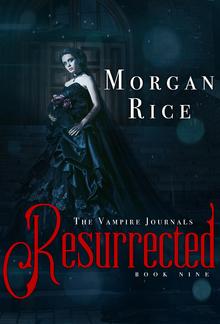 Resurrected (Book #9 in the Vampire Journals series) PDF
