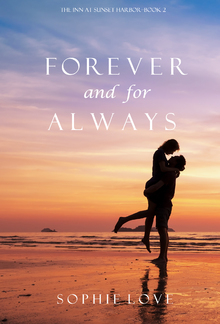 Forever and For Always (Book #2 in The Inn at Sunset Harbor series) PDF