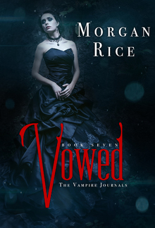 Vowed (Book #7 in the Vampire Journals series) PDF