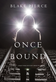 Once Bound (Book #12 in Riley Paige Mystery series) PDF