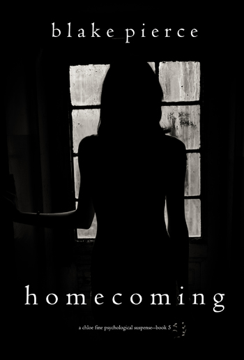 Homecoming (Book #5 in Chloe Fine Psychological Suspense Mystery series) PDF