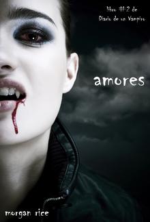 Amores (Libro #2 Del Diario Del Vampiro) PDF