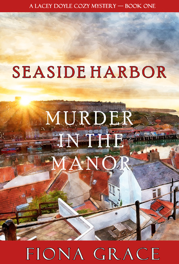 Murder in the Manor (Book #1 in Lacey Doyle Cozy Mystery) PDF