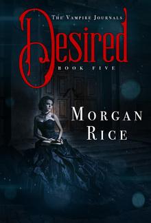 Desired (Book #5 in the Vampire Journals series) PDF