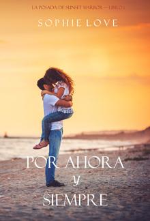 Por Ahora y Siempre (La Posada de Sunset Harbor – Libro 1) PDF