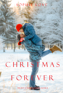 Christmas Forever (Book #8 in The Inn at Sunset Harbor series) PDF