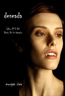 Deseada (Libro #5 Del Diario De Un Vampiro) PDF