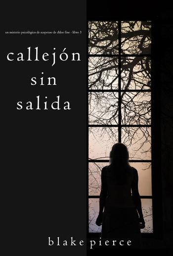 Callejón Sin Salida (Un misterio psicológico de suspenso de Chloe Fine - Libro 3) PDF