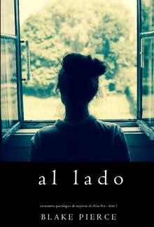 Al lado (Un misterio psicológico de suspenso de Chloe Fine – Libro 1) PDF